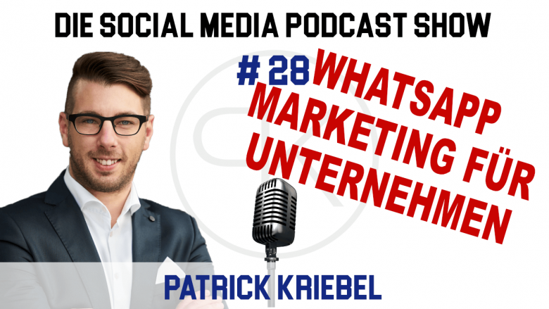Patrick Kriebel spricht in der Social Media Podcast Show über die Möglichkeiten, wie ein Unternehmen WhatsApp effektiv ins Marketing einbindet. Von Newsletter, über Content Marketing bis hin zu Personal Marketing ist alles möglich.